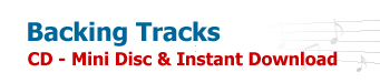Backing Tracks - Cd - Mini Disc & Instant Download
